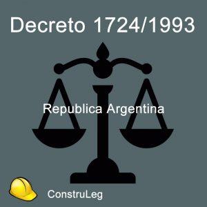 Decreto Reglamentario N°1724/93