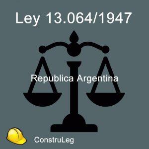 Ley 13064 República Argentina