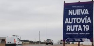 Vialidad Nacional adjudicó la obra de la Autopista Ruta Nacional Nº 19 – San Francisco – Río Primero por $ 6.135 millones