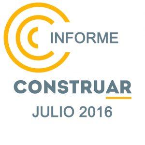 Informe CONSTRUAR Julio 2016
