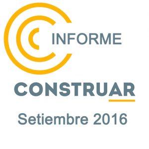 Informe CONSTRUAR Septiembre 2016