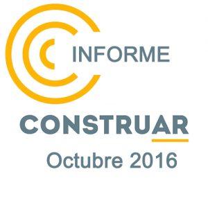 Informe CONSTRUAR Octubre 2016