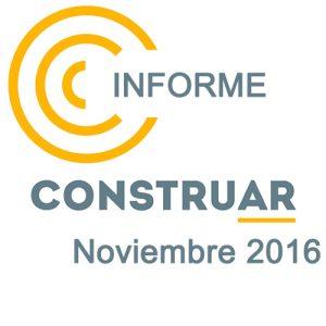 Informe CONSTRUAR Noviembre 2016