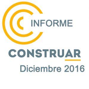 Informe CONSTRUAR Diciembre 2016