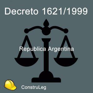 Decreto 1621/99 República Argentina