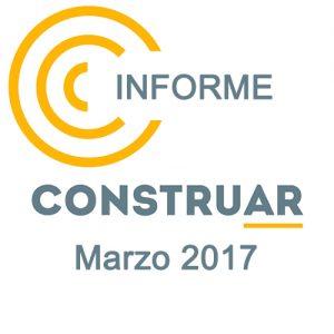 Informe CONSTRUAR Marzo 2017