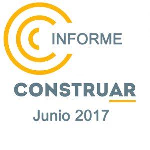 Informe CONSTRUAR Junio 2017