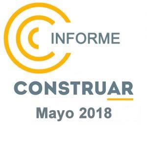 CONSTRUAR – Informe de la obra pública Mayo 2018