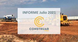 CONSTRUAR – Informe de la obra pública Julio 2021